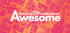 DARTSLIVE 15th ANNIVERSARY Awesome