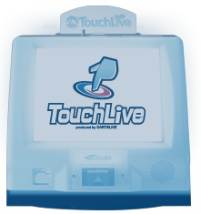 Touchlive MACHINE