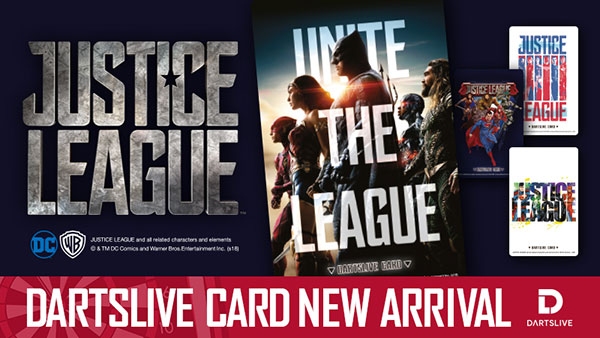 「JUSTICE LEAGUE DARTSLIVE CARD」が本日より発売開始!