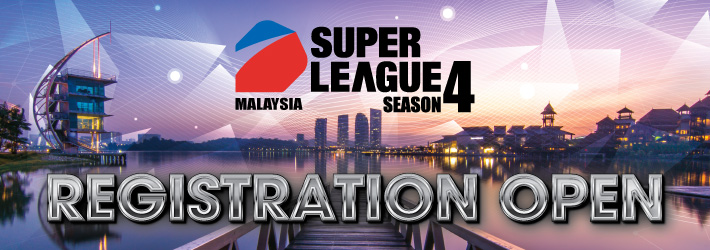 SUPER LEAGUE SEASON 4 Registration Open!