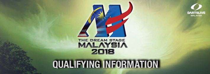 THE DREAM STAGE 2018 QUALIFYING INFORMATION