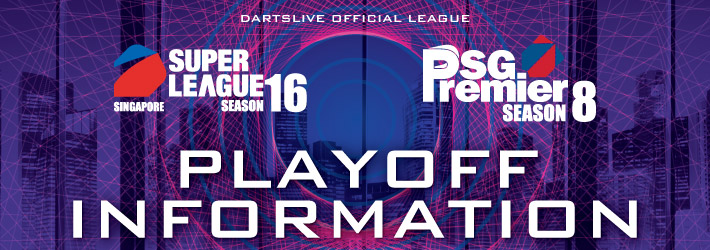 SUPER LEAGUE SEASON 16 / SG Premier SEASON 8 - Playoff Information