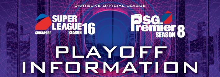 SUPER LEAGUE SEASON 16 / SG Premier SEASON 8 - Playoff Information