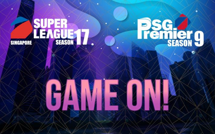SUPER LEAGUE SEASON 17 / SG PREMIER SEASON 9 GAME ON!