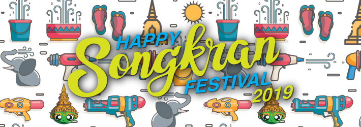 Happy Songkran 2019, Thailand!