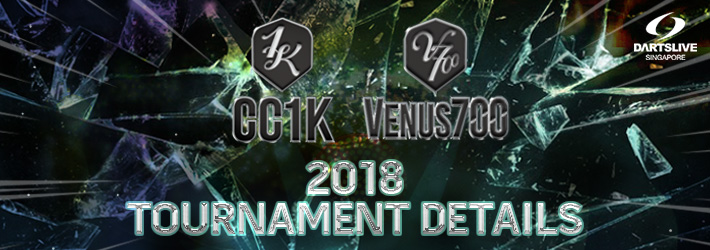 CC1K and VENUS700 SINGAPORE 2018 TOURNAMENT DETAILS