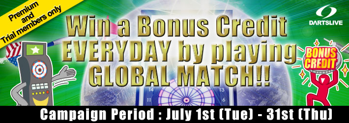 Win a Bonus Credit EVERYDAY by playing GLOBAL MATCH!!