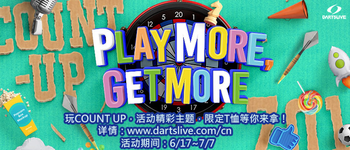 PLAY MORE, GET MORE!