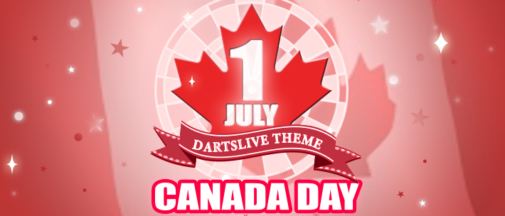 DARTSLIVE HOLIDAY CAMPAIGN SERIES: Canada Day