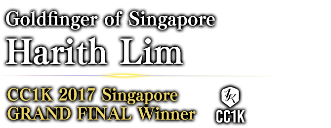 Goldfinger of Singapore Harith Lim CC1K 2017 Singapore GRAND FINAL / Winner